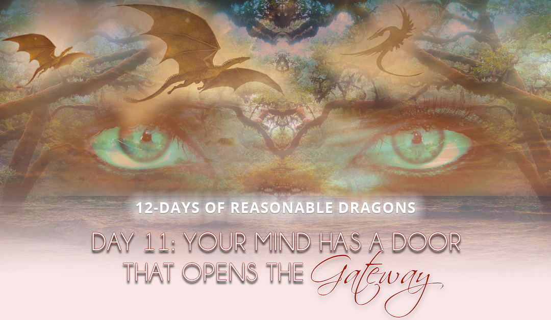 Your Mind Has a Door That Will Open The Gateway