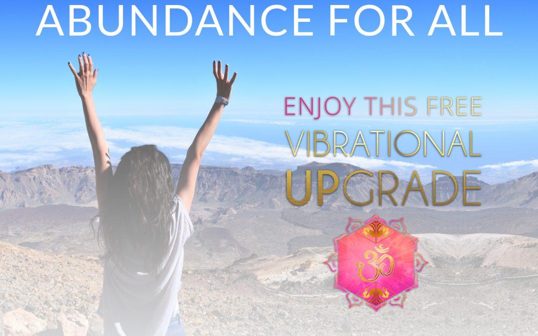 Abundance For All!