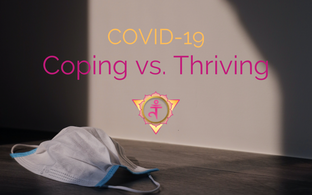 Covid-19 Coping vs. Thriving