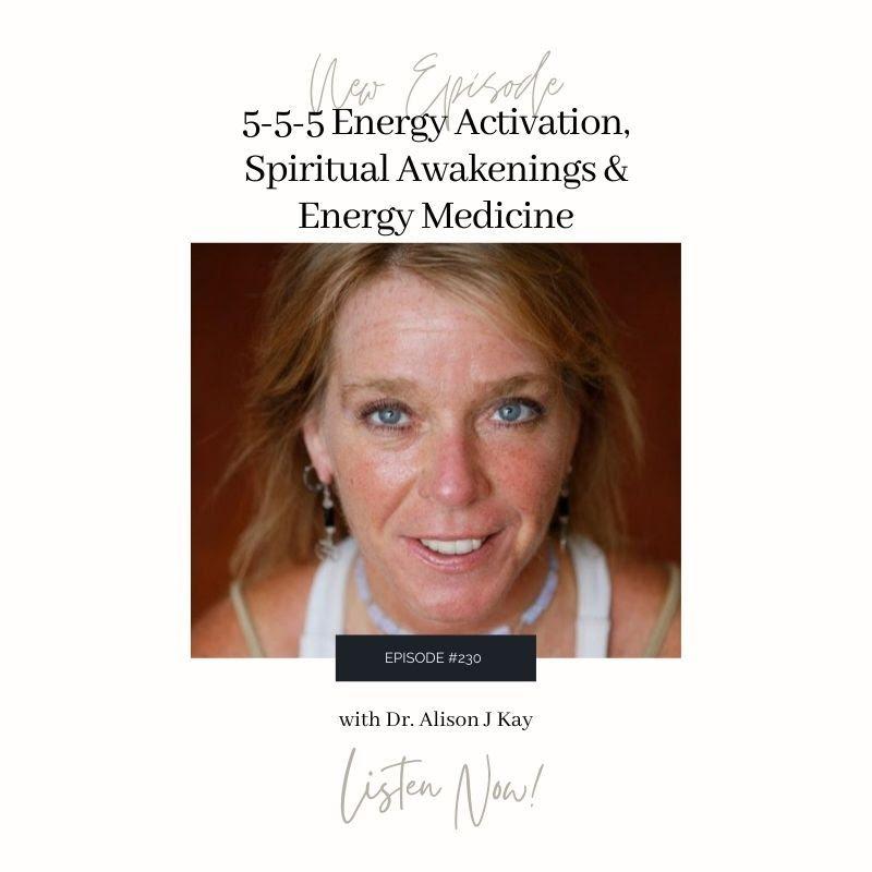 5-5-5 Energy Activation, Spiritual Awakening, and Energy Medicine
